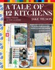 A Tale of 12 Kitchens: Family Cooking in Four Countries