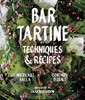 Bar Tartine, Techniques & Recipes