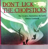 Don't Lick The Chopsticks