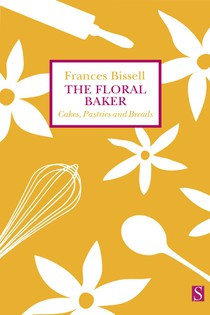 The Floral Baker: Cakes, Pastries and Breads